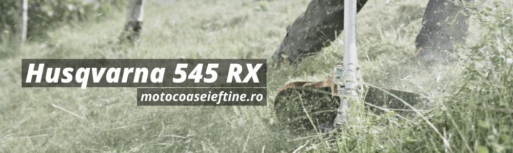 Motocoasa Husqvarna 545 RX